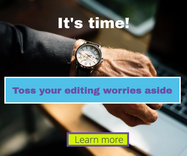 Toss your editing worries aside
