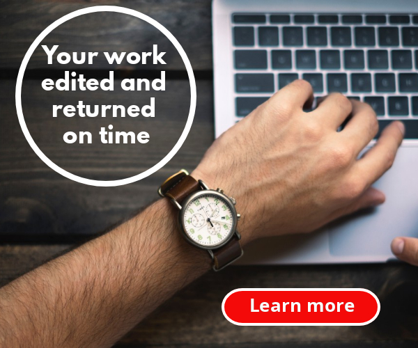Your work edited and returned on time