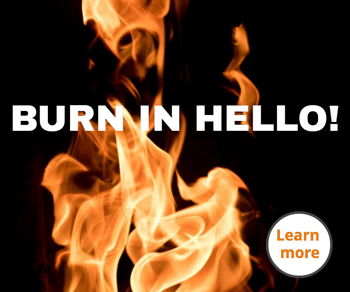 Burn in hello