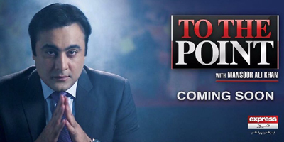 Mansoor set to go on air on Express News with 'To the Point'