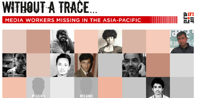 IFJ Asia-Pacific launches 'Without A Trace' campaign for missing journalists