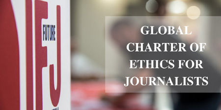 IFJ launches new Global Charter of Ethics for Journalists