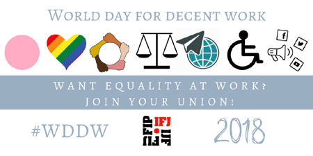 IFJ to highlight the efforts of unions to mark World Day of Decent Work